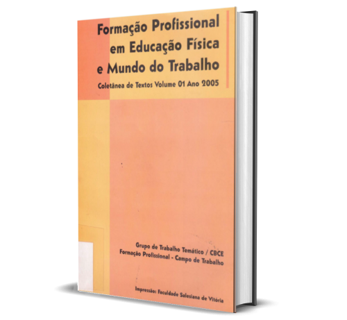 FORMAÇÃO PROFISSIONAL EM EDUCAÇÃO FÍSICA E MUNDO DO TRABALHO