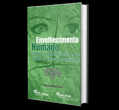 ENVELHECIMENTO HUMANO: aspectos populacionais e de saúde na contemporaneidade