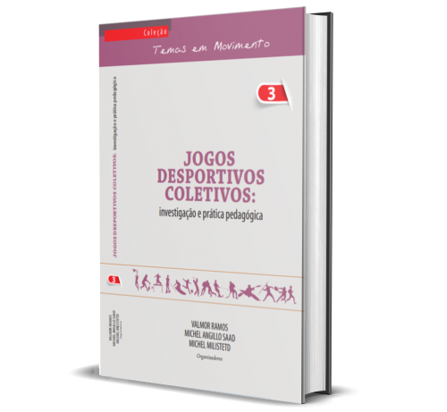 JOGOS DESPORTIVOS COLETIVOS: Investigação e prática pedagógica