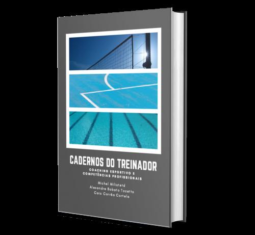 CADERNOS DO TREINADOR: Coaching Esportivo e Competências Profissionais