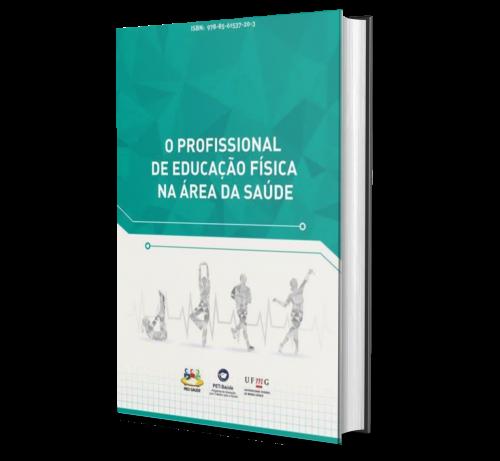 O PROFISSIONAL DE EDUCAÇÃO FÍSICA NA ÁREA DA SAÚDE
