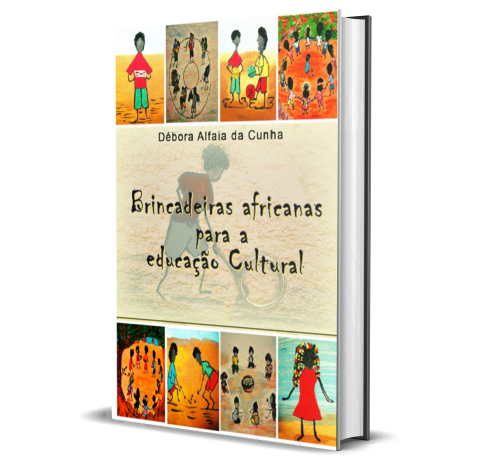 BRINCADEIRAS AFRICANAS PARA EDUCAÇÃO CULTURAL