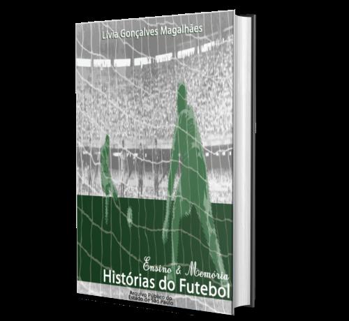 Ensino e Memória: Histórias do Futebol