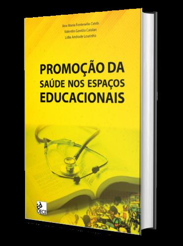 PROMOÇÃO DA SAÚDE NOS ESPAÇOS EDUCACIONAIS