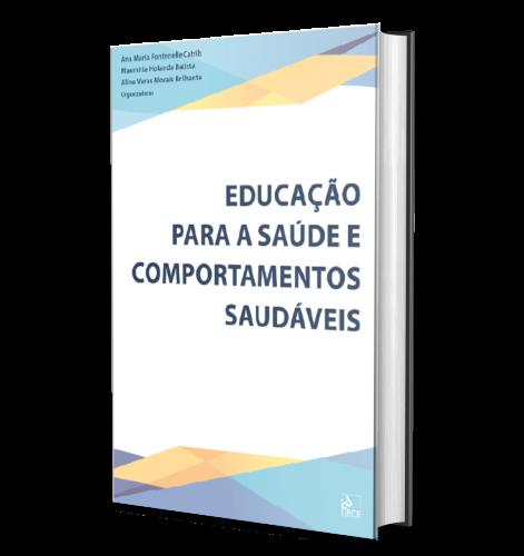 EDUCAÇÃO PARA A SAÚDE E COMPORTAMENTOS SAUDÁVEIS