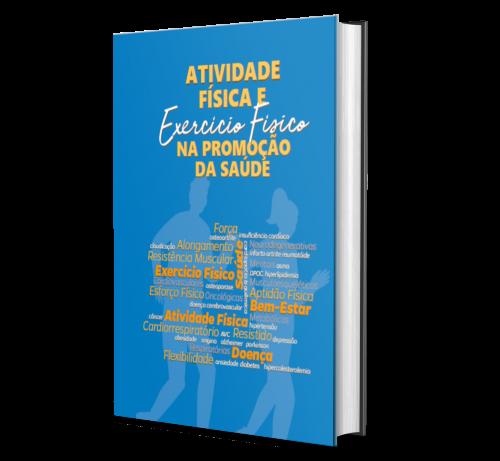 ATIVIDADE FÍSICA E EXERCÍCIO FÍSICO NA PROMOÇÃO DA SAÚDE