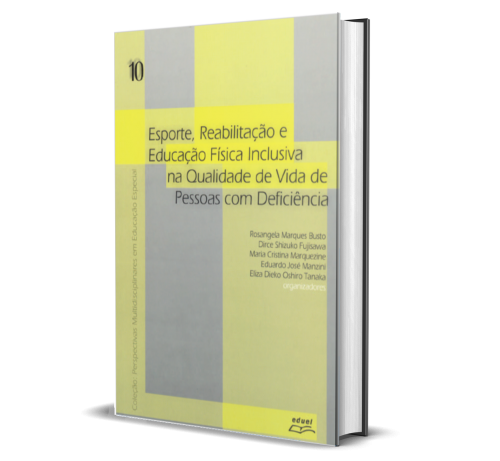 ESPORTE, REABILITAÇÃO E EDUCAÇÃO FÍSICA INCLUSIVA NA QUALIDADE DE VIDA DE PESSOAS COM DEFICIÊNCIA