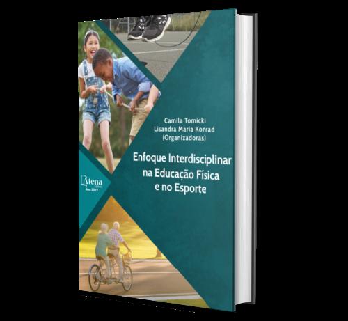 ENFOQUE INTERDISCIPLINAR NA EDUCAÇÃO FÍSICA E NO ESPORTE