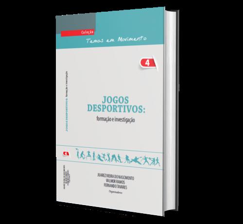 JOGOS DESPORTIVOS: FORMAÇÃO E INVESTIGAÇÃO