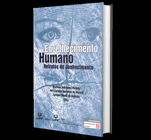 ENVELHECIMENTO HUMANO: Retratos do conhecimento
