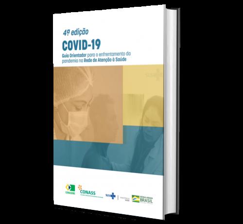 COVID 19: Guia Orientador para o enfrentamento da pandemia na Rede de Atenção à Saúde